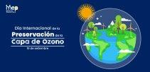 Día Internacional de la Preservación de la Capa de Ozono.