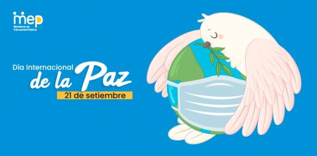 Día Internacional de la Paz, 21 de setiembre